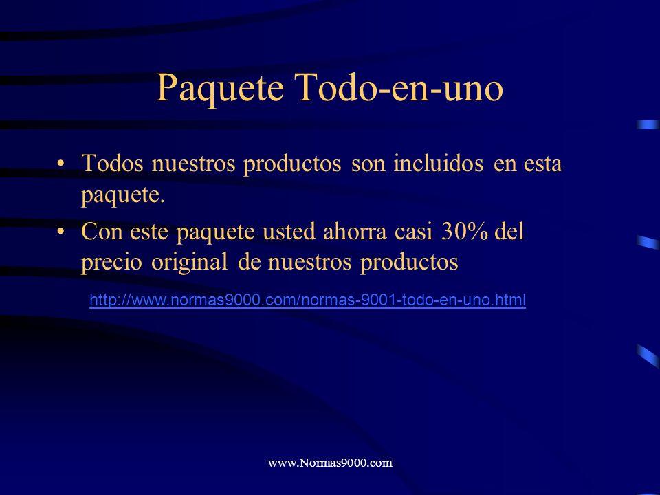 www.Normas9000.com Auditor í a Interna El último paso de preparación para que su compañía esté lista la para auditoría de certificación es poner en fu