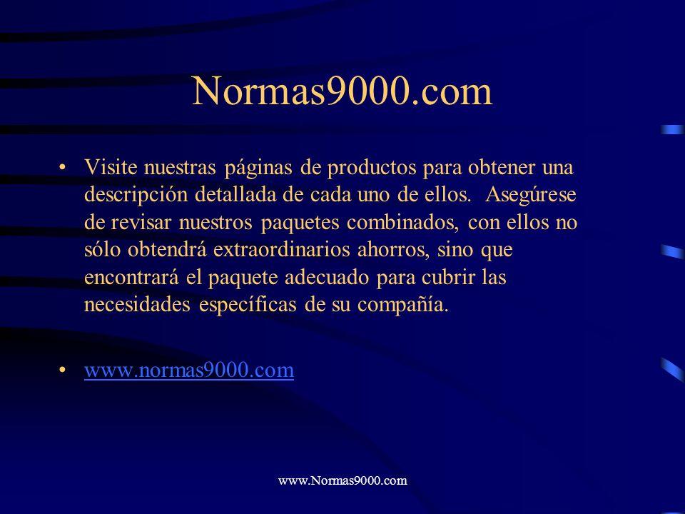 www.Normas9000.com Paquete Todo-en-uno Todos nuestros productos son incluidos en esta paquete. Con este paquete usted ahorra casi 30% del precio origi