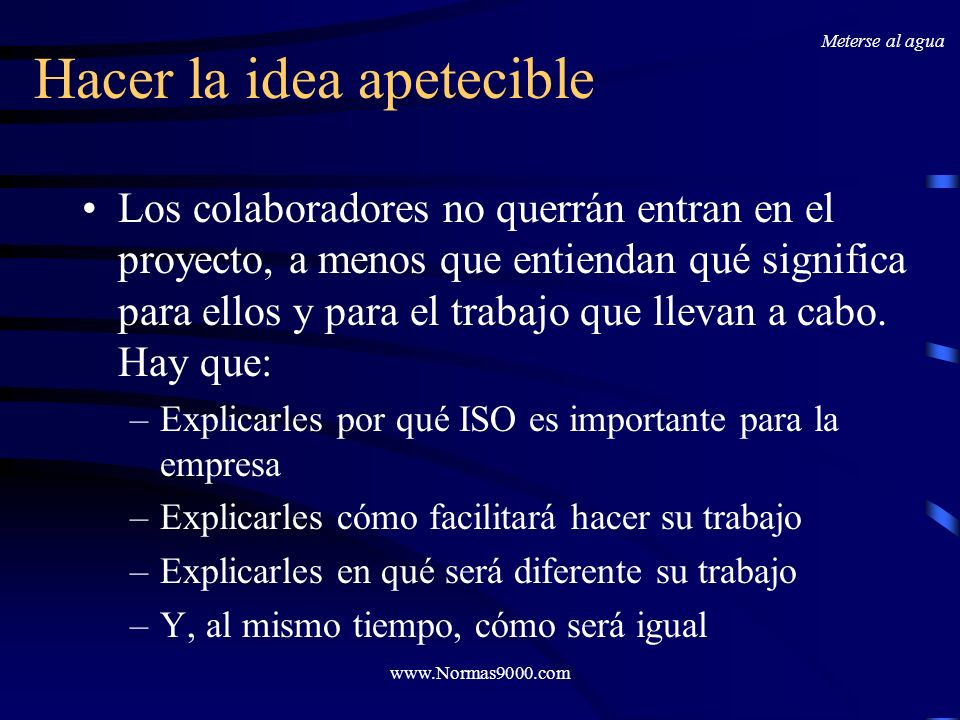 www.Normas9000.com Haz amigables los Procedimientos Utiliza frases cortas, y de ser posible utiliza la estructura: sujeto-verbo-predicado.