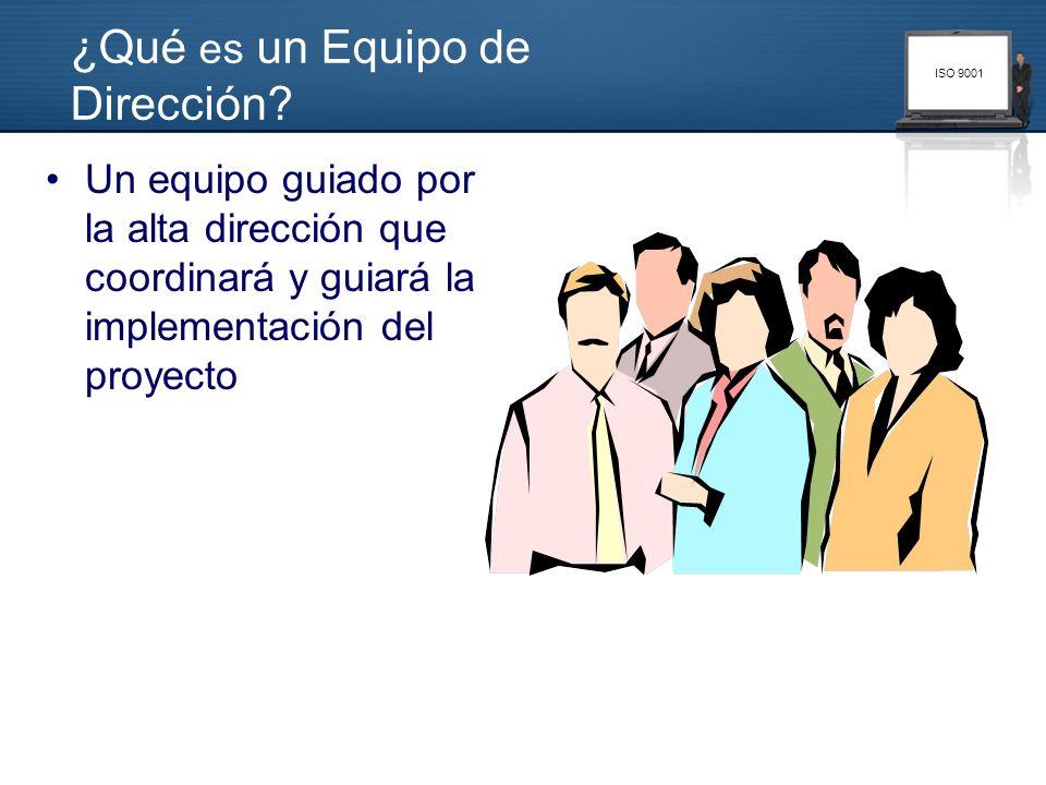 ISO 9001 El equipo de Dirección ISO El equipo de Dirección ISO deberá: –Identificar los procedimientos a desarrollar y los colaboradores que deberán trabajar en ellos; estos colaboradores representarán el Equipo de realización de Tareas para ese procedimiento.
