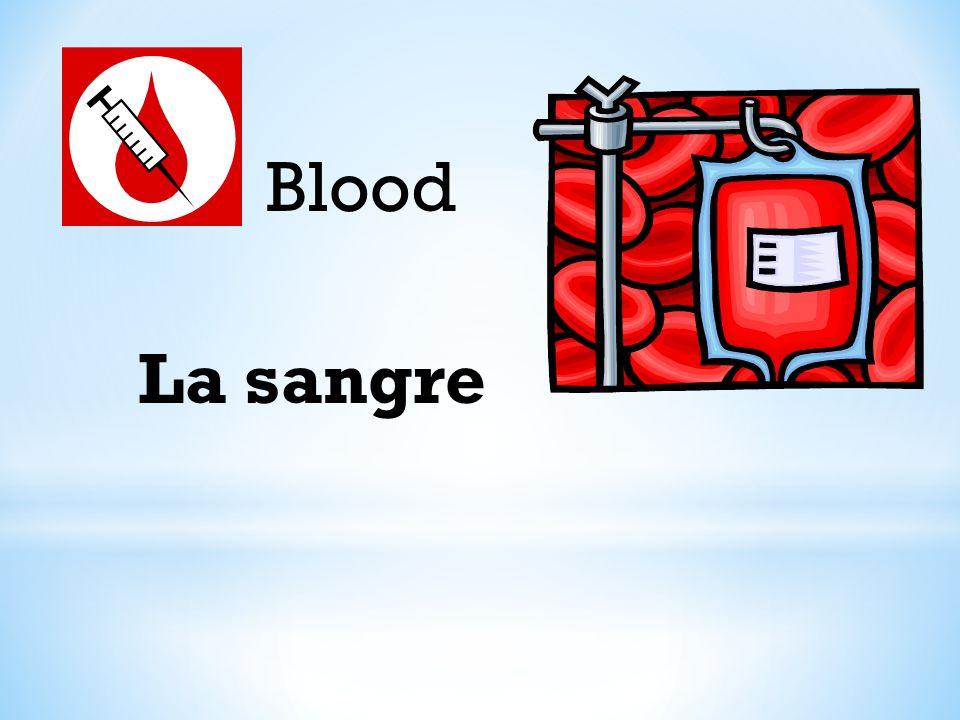 Blood La sangre