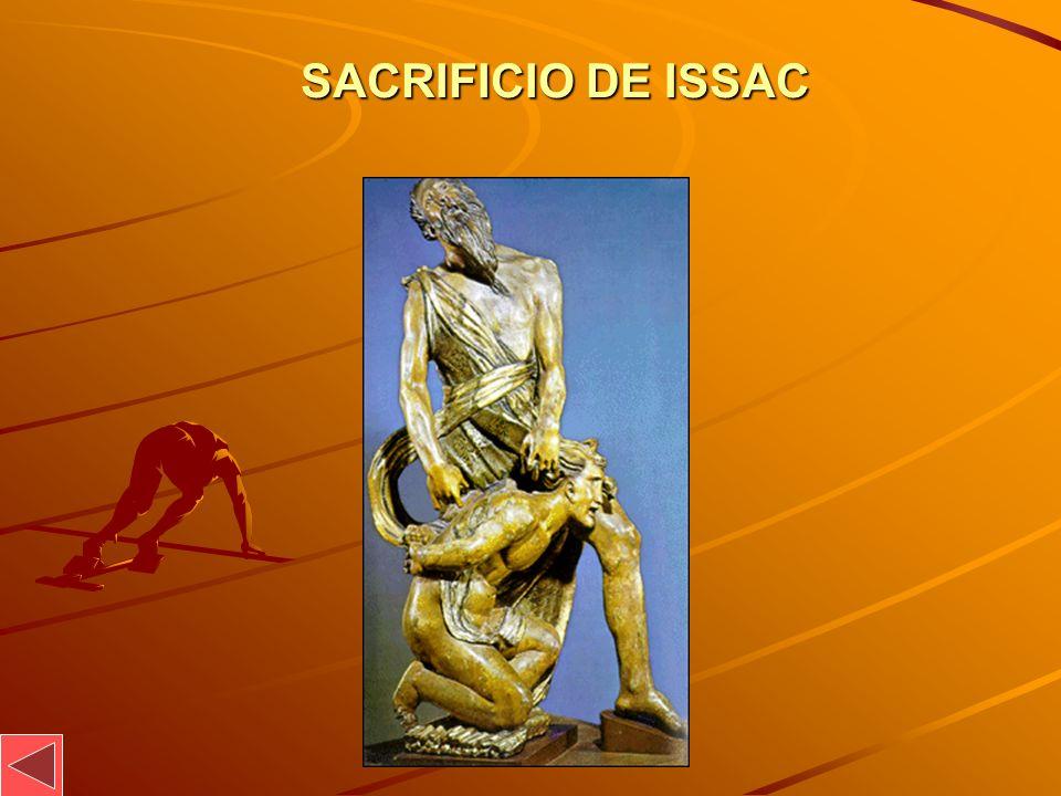 SACRIFICIO DE ISSAC SACRIFICIO DE ISSAC