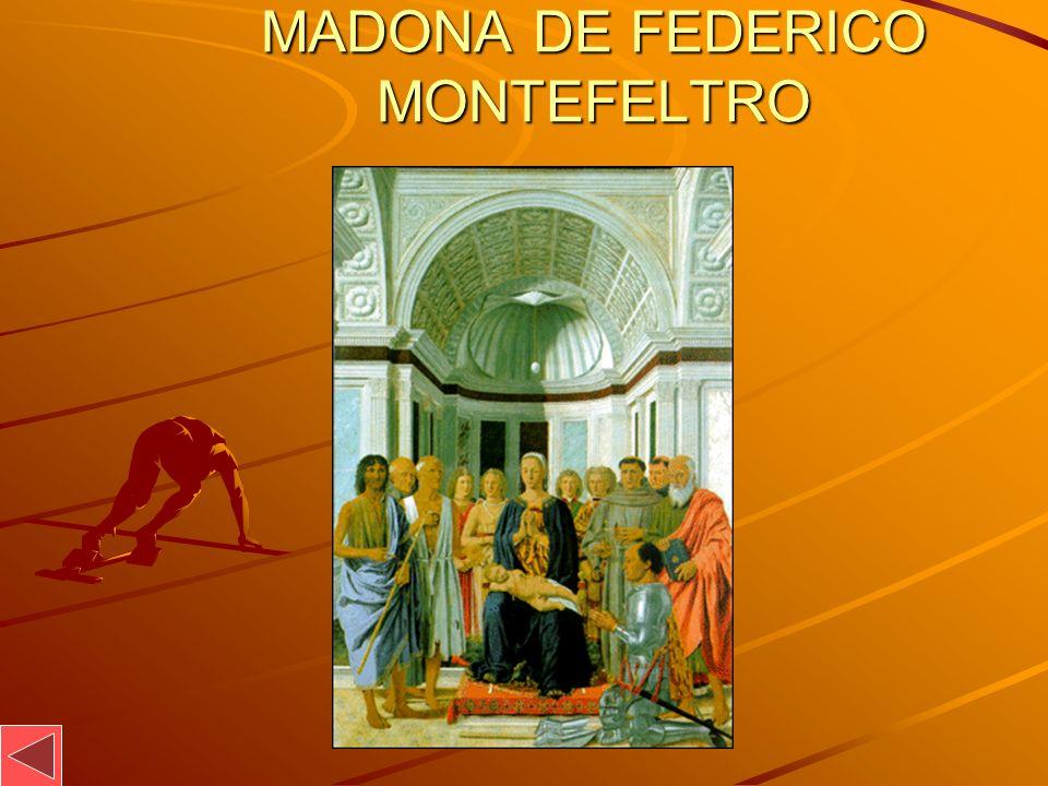 MADONA DE FEDERICO MONTEFELTRO