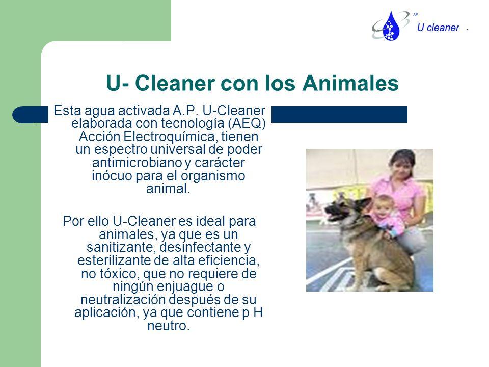 U- Cleaner con los Animales Esta agua activada A.P.