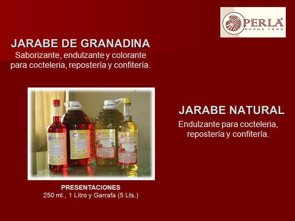 JARABE NATURAL JARABE NATURAL JARABE DE GRANADINA Saborizante, endulzante y colorante para cocteleria, repostería y confitería. Endulzante para coctel