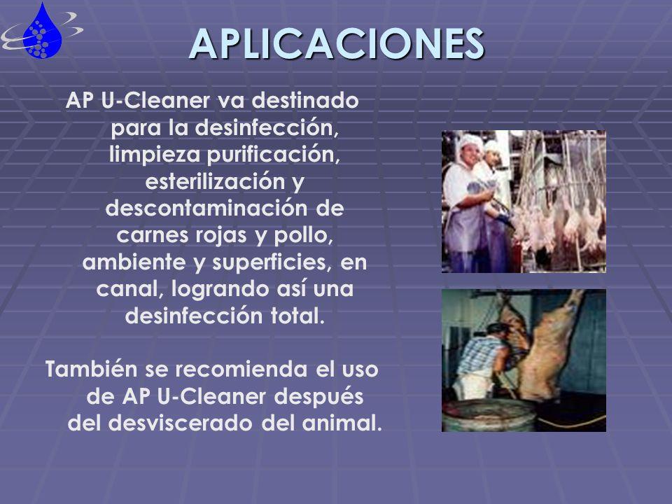 APLICACIONES AP U-Cleaner va destinado para la desinfección, limpieza purificación, esterilización y descontaminación de carnes rojas y pollo, ambient