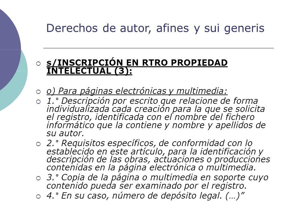 Derechos de autor, afines y sui generis s/INSCRIPCIÓN EN RTRO PROPIEDAD INTELECTUAL (3): o) Para páginas electrónicas y multimedia: 1.° Descripción po
