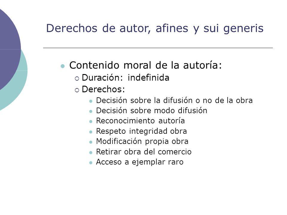 Derechos de autor, afines y sui generis Contenido moral de la autoría: Duración: indefinida Derechos: Decisión sobre la difusión o no de la obra Decis