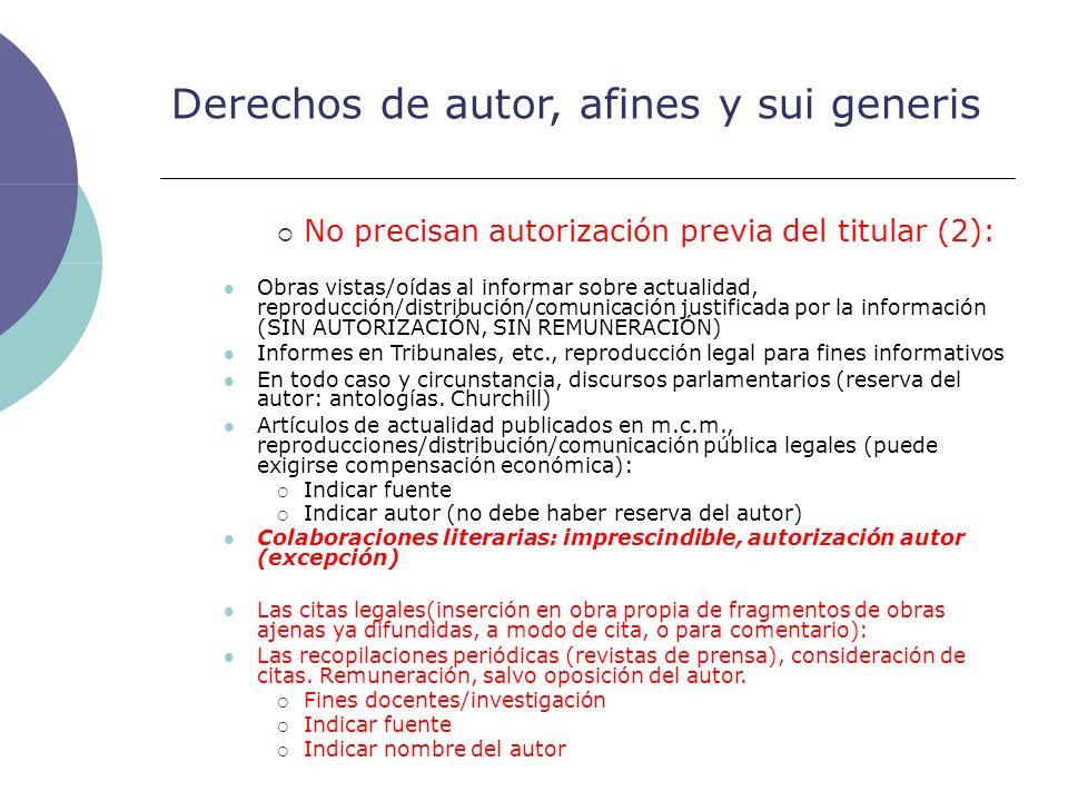 Derechos de autor, afines y sui generis No precisan autorización previa del titular (2): Obras vistas/oídas al informar sobre actualidad, reproducción