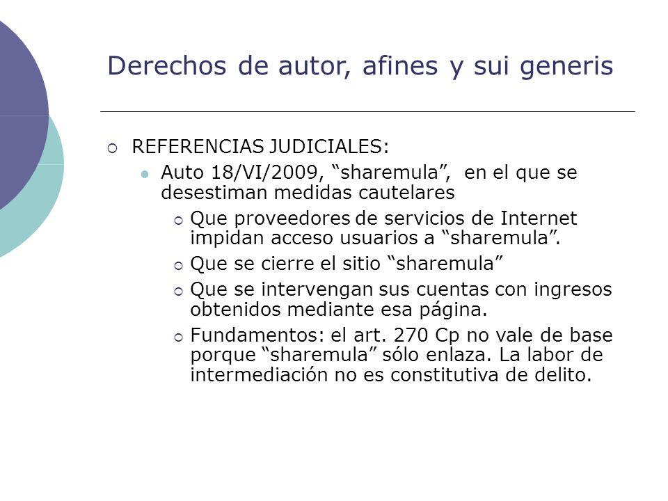 Derechos de autor, afines y sui generis REFERENCIAS JUDICIALES: Auto 18/VI/2009, sharemula, en el que se desestiman medidas cautelares Que proveedores