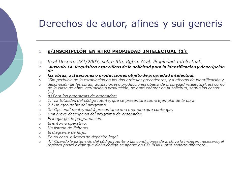Derechos de autor, afines y sui generis s/INSCRIPCIÓN EN RTRO PROPIEDAD INTELECTUAL (1): Real Decreto 281/2003, sobre Rto. Rgtro. Gral. Propiedad Inte