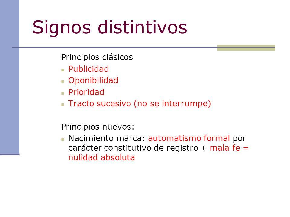 Signos distintivos Principios clásicos Publicidad Oponibilidad Prioridad Tracto sucesivo (no se interrumpe) Principios nuevos: Nacimiento marca: autom