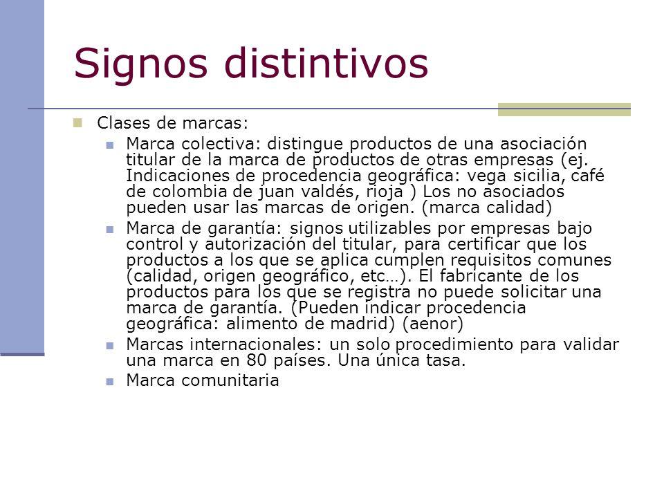 Signos distintivos Clases de marcas: Marca colectiva: distingue productos de una asociación titular de la marca de productos de otras empresas (ej. In