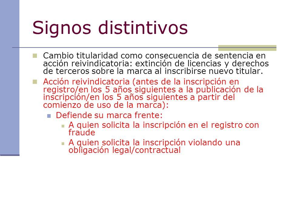 Signos distintivos Cambio titularidad como consecuencia de sentencia en acción reivindicatoria: extinción de licencias y derechos de terceros sobre la