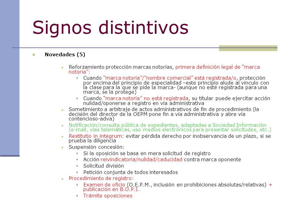 Signos distintivos Novedades (5) Reforzamiento protección marcas notorias, primera definición legal de marca notoria: Cuando marca notoria/nombre come