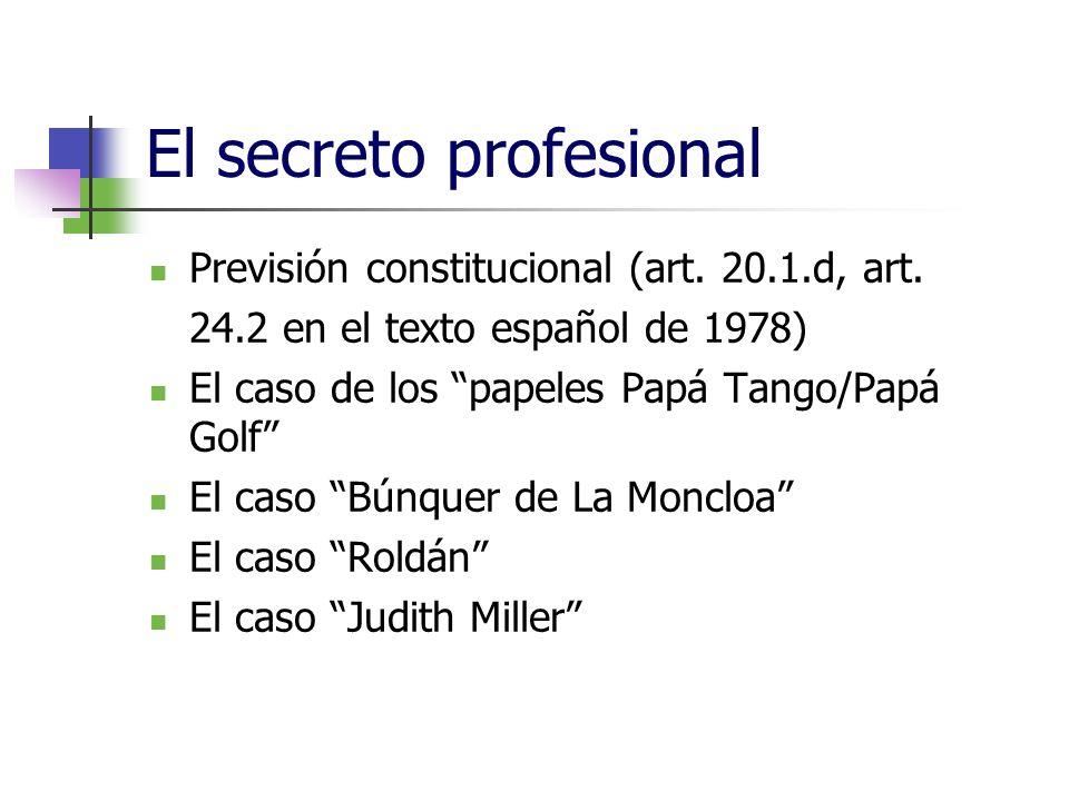 El secreto profesional Previsión constitucional (art.