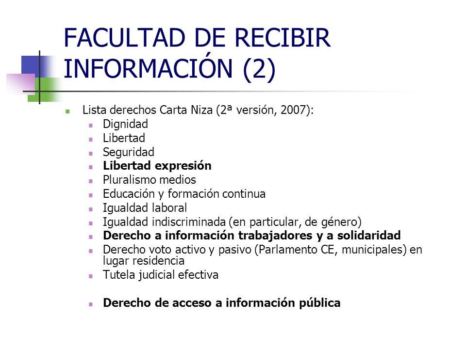 FACULTAD DE RECIBIR INFORMACIÓN (2) Razones específicas para la recepción libre de información audiovisual: Capacidad propagandística Misión formativa e informativa La excepción cultural europea