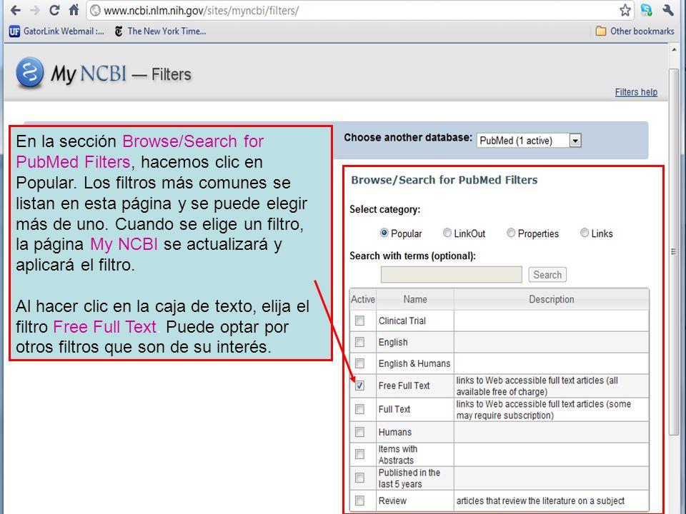 En la sección Browse/Search for PubMed Filters, hacemos clic en Popular. Los filtros más comunes se listan en esta página y se puede elegir más de uno