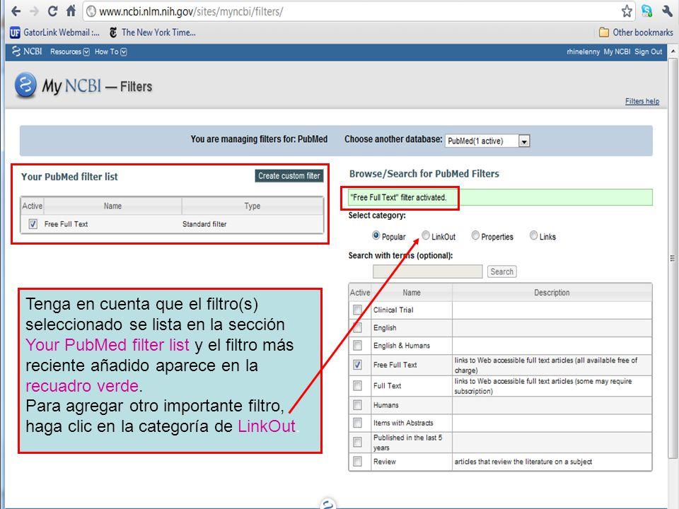 Tenga en cuenta que el filtro(s) seleccionado se lista en la sección Your PubMed filter list y el filtro más reciente añadido aparece en la recuadro v