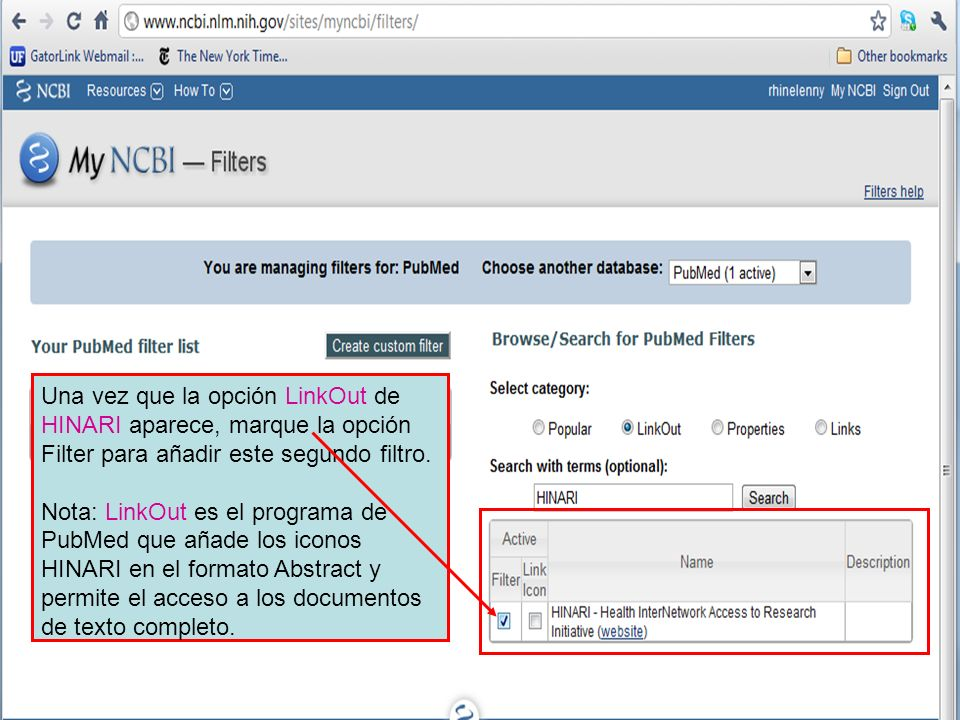 Una vez que la opción LinkOut de HINARI aparece, marque la opción Filter para añadir este segundo filtro. Nota: LinkOut es el programa de PubMed que a