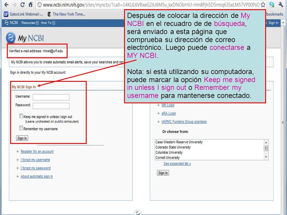 Después de colocar la dirección de My NCBI en el recuadro de de búsqueda, será enviado a esta página que comprueba su dirección de correo electrónico.