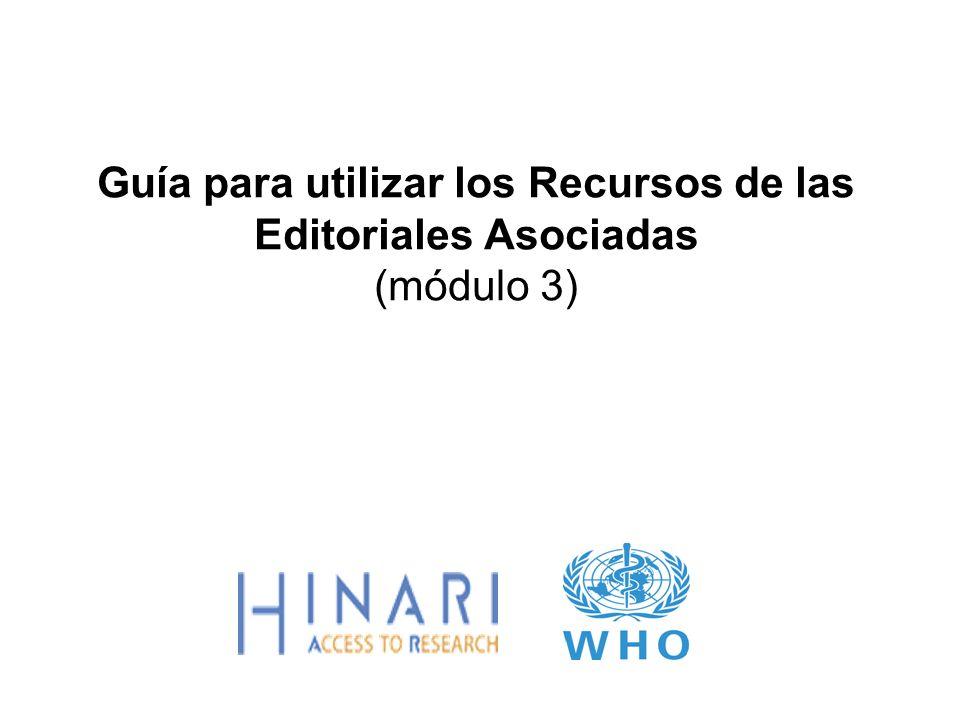 Guía para utilizar los Recursos de las Editoriales Asociadas (módulo 3)