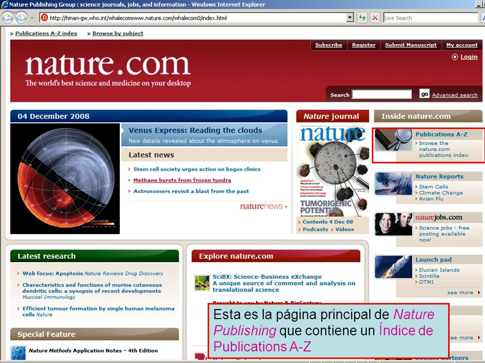 Nature Publishing Intro Page Esta es la página principal de Nature Publishing que contiene un Índice de Publications A-Z