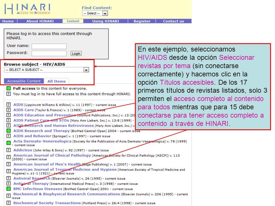 En este ejemplo, seleccionamos HIV/AIDS desde la opción Seleccionar revistas por tema (sin conectarse correctamente) y hacemos clic en la opción Títul