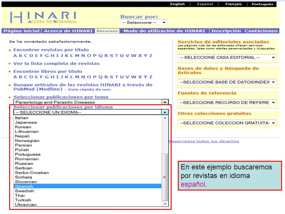 Accessing journals by Language 2 En este ejemplo buscaremos por revistas en idioma español.