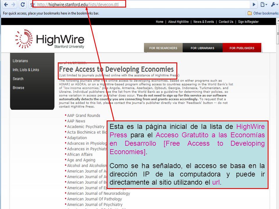 Esta es la página inicial de la lista de HighWire Press para el Acceso Gratutito a las Economías en Desarrollo [Free Access to Developing Economies].