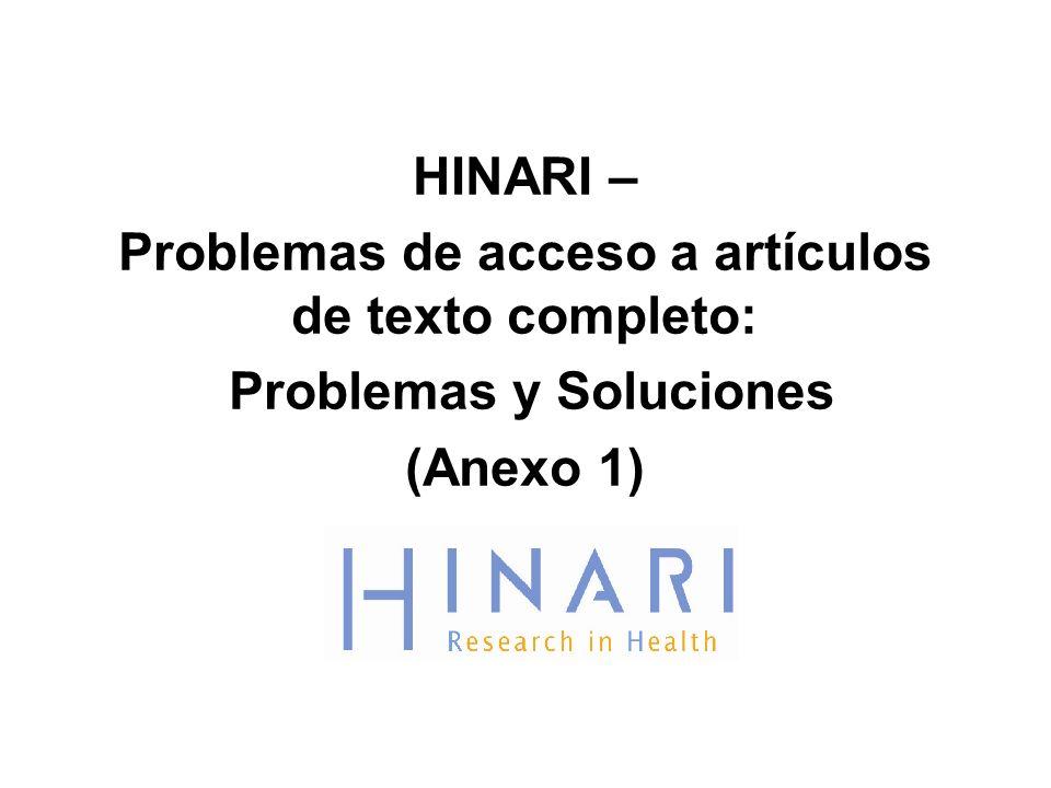 HINARI – Problemas de acceso a artículos de texto completo: Problemas y Soluciones (Anexo 1)