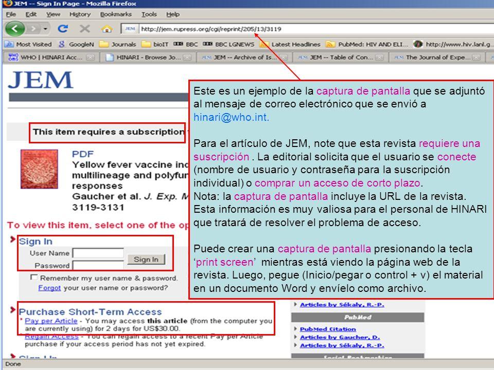 Este es un ejemplo de la captura de pantalla que se adjuntó al mensaje de correo electrónico que se envió a hinari@who.int. Para el artículo de JEM, n