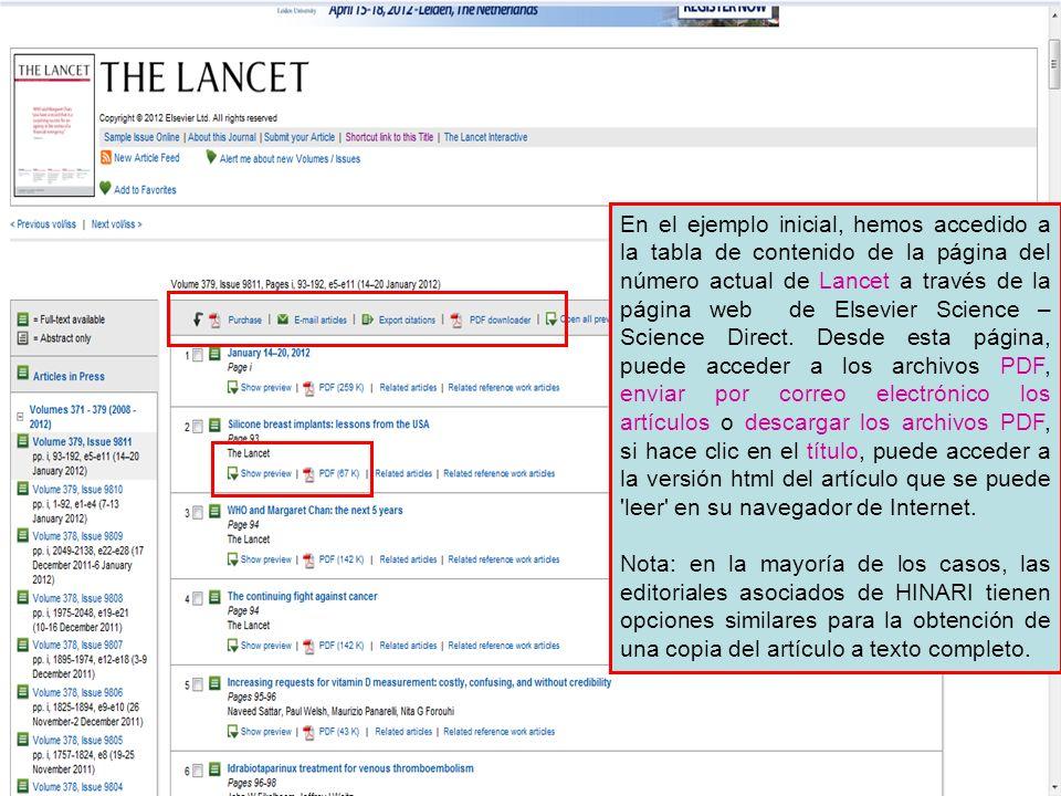 En el ejemplo inicial, hemos accedido a la tabla de contenido de la página del número actual de Lancet a través de la página web de Elsevier Science –