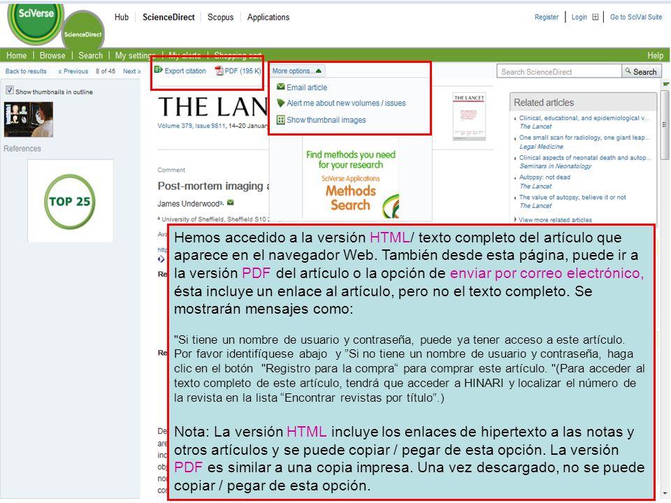 ` Hemos accedido a la versión HTML/ texto completo del artículo que aparece en el navegador Web. También desde esta página, puede ir a la versión PDF