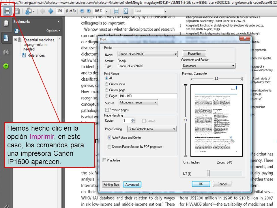 Hemos hecho clic en la opción Imprimir, en este caso, los comandos para una impresora Canon IP1600 aparecen.