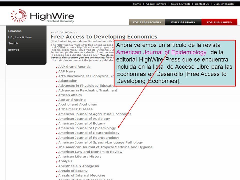 Ahora veremos un artículo de la revista American Journal of Epidemiology de la editorial HighWire Press que se encuentra incluida en la lista de Acces