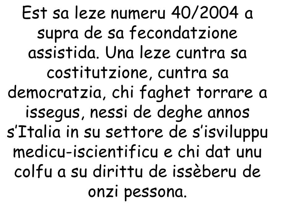 Est sa leze numeru 40/2004 a supra de sa fecondatzione assistida.