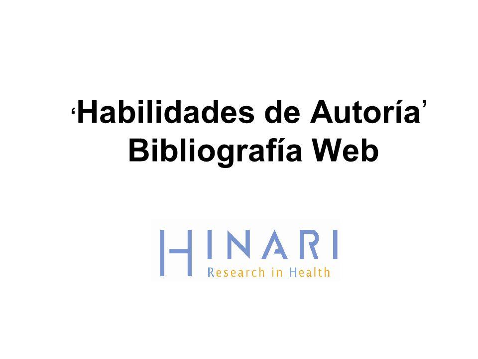 Habilidades de Autoría Bibliografía Web