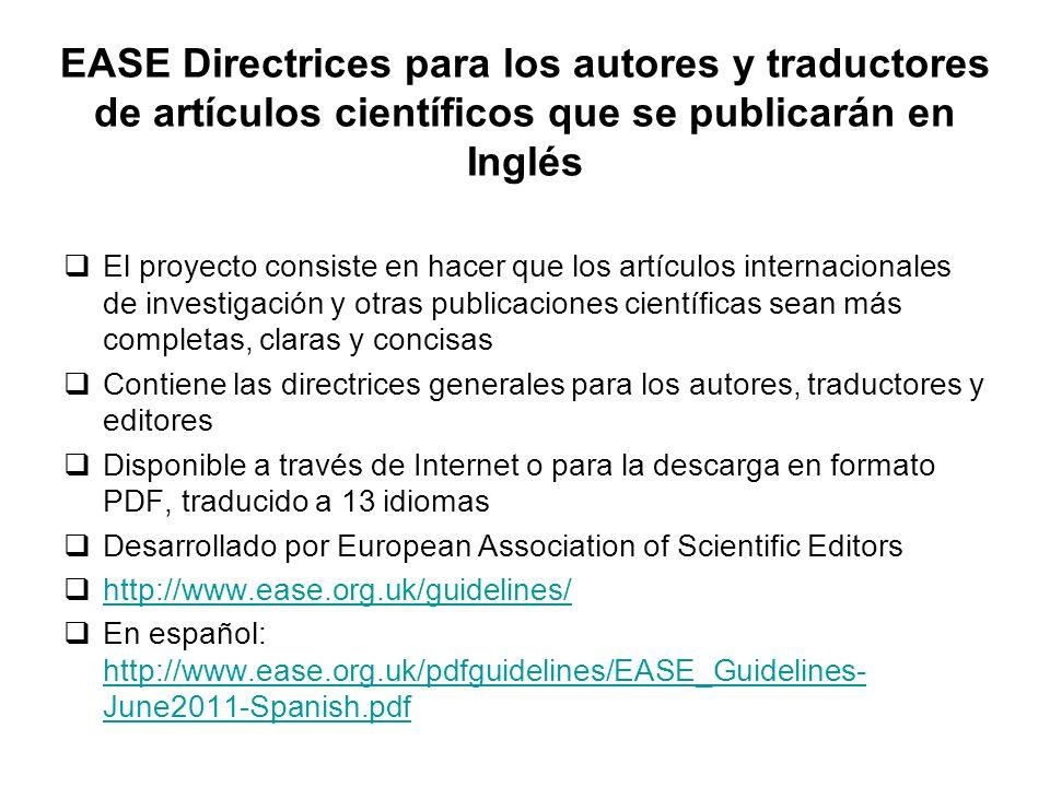 EASE Directrices para los autores y traductores de artículos científicos que se publicarán en Inglés El proyecto consiste en hacer que los artículos i