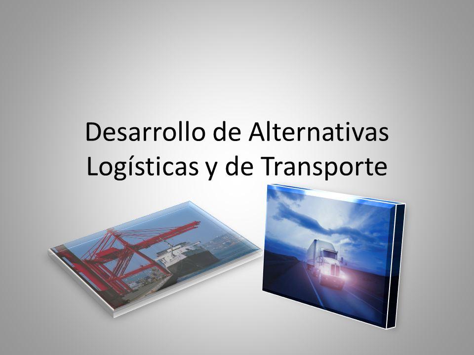 Desarrollo de Alternativas Logísticas y de Transporte