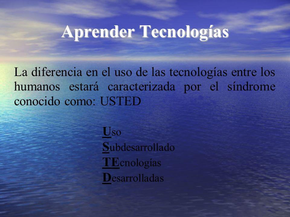 Aprender Tecnologías La diferencia en el uso de las tecnologías entre los humanos estará caracterizada por el síndrome conocido como: USTED U so S ubd