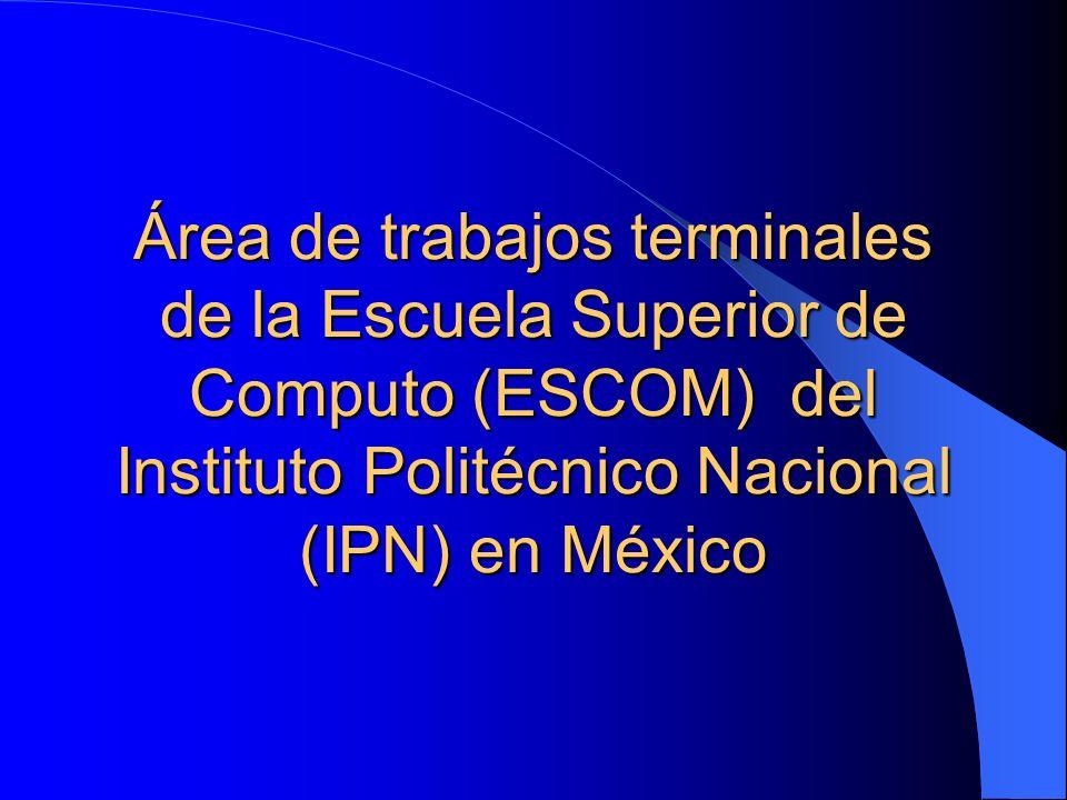 Área de trabajos terminales de la Escuela Superior de Computo (ESCOM) del Instituto Politécnico Nacional (IPN) en México