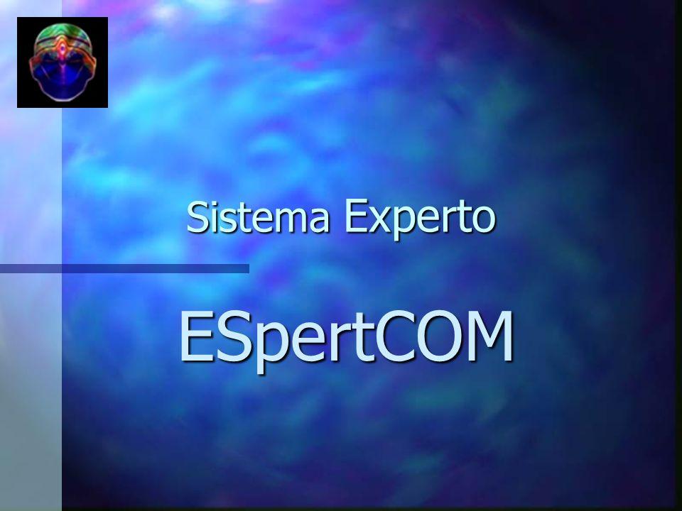 Sistema Experto ESpertCOM