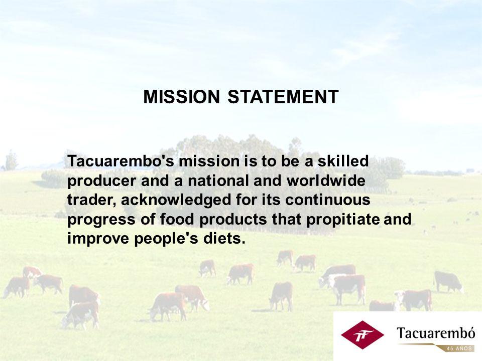 Misión: Ser un productor eficiente y un comercializador nacional e internacional reconocido por el desarrollo continuo de productos alimenticios que faciliten y mejoren la alimentación de las personas.