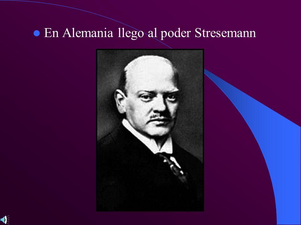 En Alemania llego al poder Stresemann
