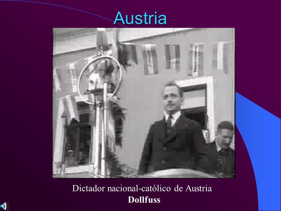 Austria Dictador nacional-católico de Austria Dollfuss