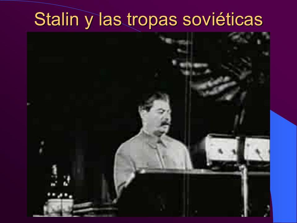 Stalin y las tropas soviéticas