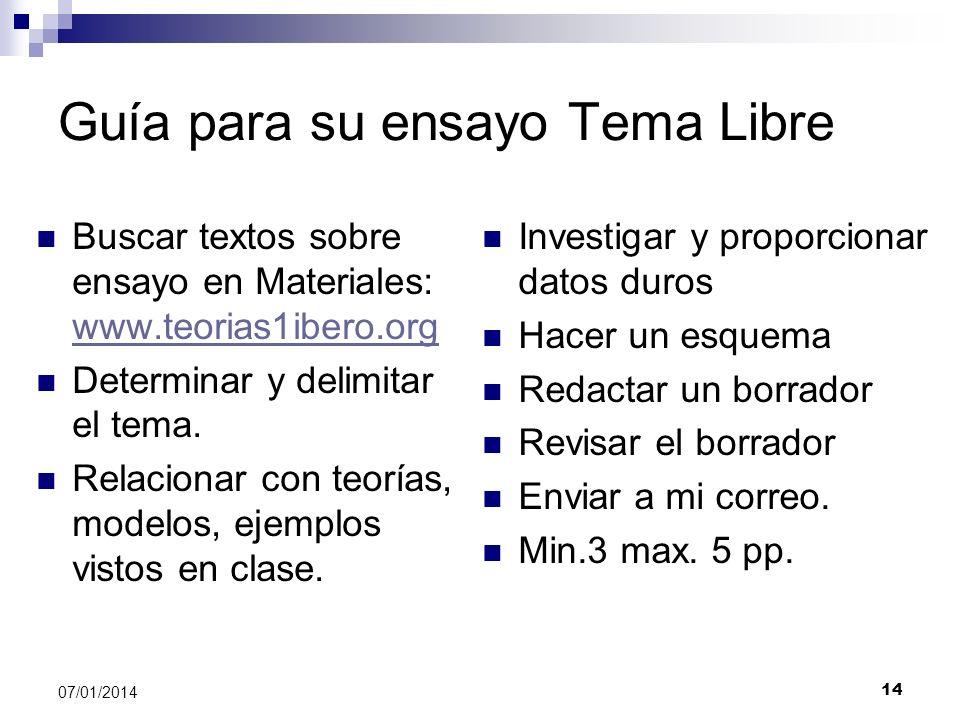 Guía para su ensayo Tema Libre Buscar textos sobre ensayo en Materiales: www.teorias1ibero.org www.teorias1ibero.org Determinar y delimitar el tema. R