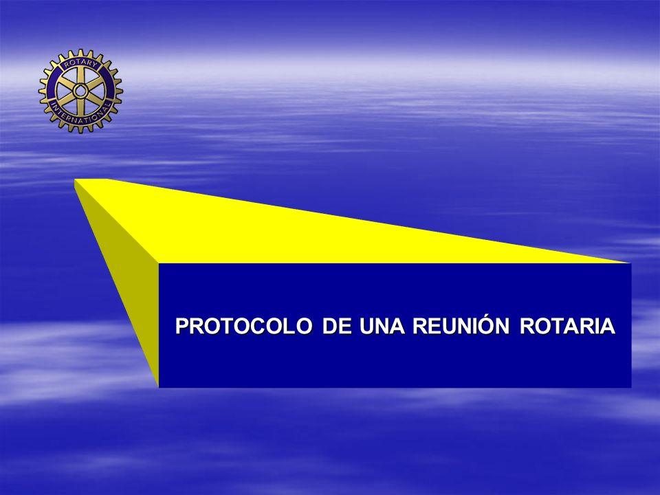 22 Desarrollo de una reunión Formación Rotaria: Deberá atenderse en cada reunión, al menos, a 5 minutos de formación continua rotaria, con el objetivo de que todos los rotarios tengan cabal conocimiento de la organización a la que pertenecen.