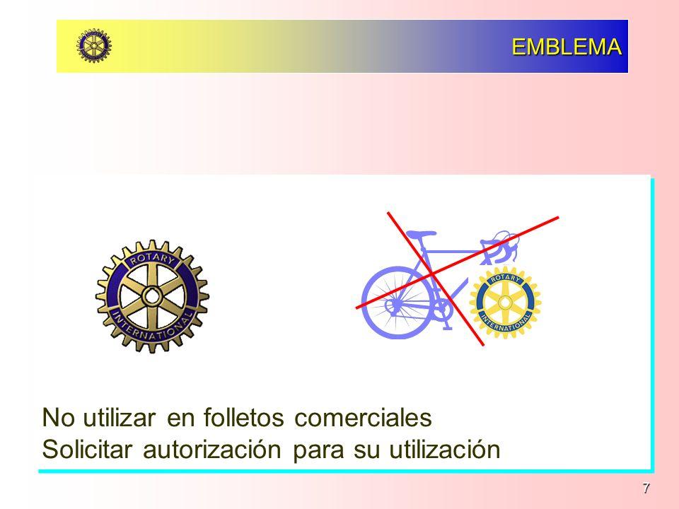 7 EMBLEMA No utilizar en folletos comerciales Solicitar autorización para su utilización No utilizar en folletos comerciales Solicitar autorización pa